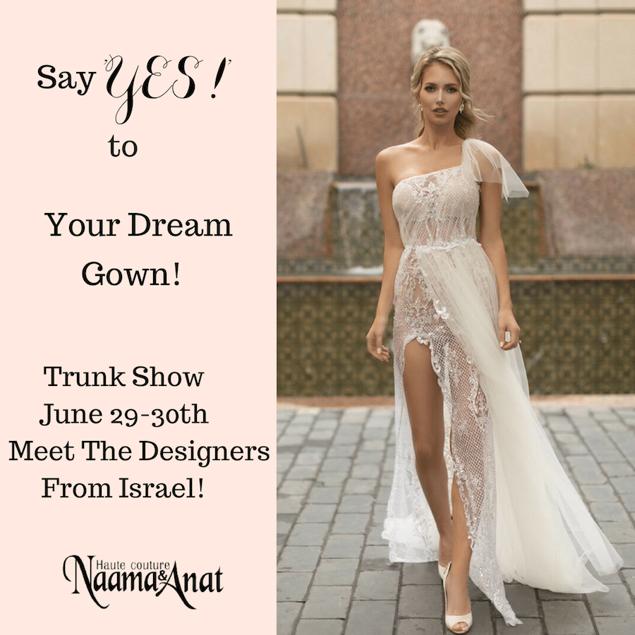 Naama and Anat Haute Couture, Panache Bridal, Panache Bridal Costa Mesa, Trunk Show, Orange County, Orange County Trunk Show, Bridal Trunk Show, Costa Mesa,Trunk Show at Panache Bridal